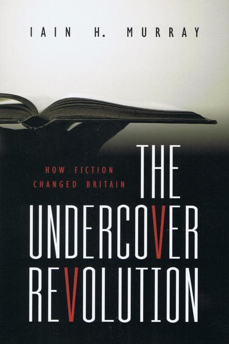 9781848710122-Undercover Revolution, The: How Fiction Changed Britain-Murray, Iain H.
