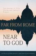 9781848710207-Far From Rome Near To God: Testimonies of Fifty Converted Catholic Priests-Bennett, Richard (Editor)