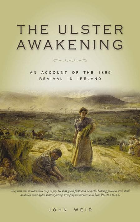 9781848710375-Ulster Awakening, The: An Account of the 1859 Revival in Ireland-Weir, John