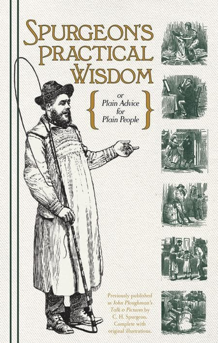 9781848710511-Spurgeon's Practical Wisdom: Plain Advice for Plain People-Spurgeon, C. H.