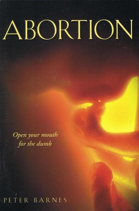 9781848710542-Abortion: Open Your Mouth for the Dumb-Barnes, Peter