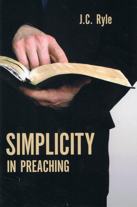 9781848710658-Simplicity in Preaching-Ryle, J. C.
