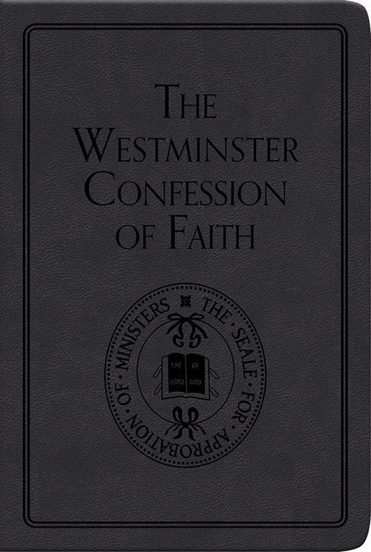9781848711099-PP The Westminster Confession of Faith-Westminster Assembly