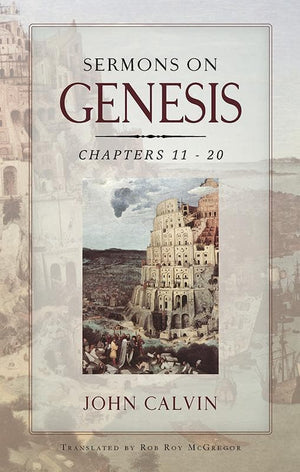 9781848711549-Sermons on Genesis: Chapters 11-20-Calvin, John