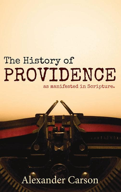9781848711754-History of Providence, The: As Manifested in Scripture-Carson, Alexander