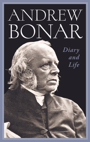Andrew Bonar: Diary and Life by Bonar, Andrew (9781848711839) Reformers Bookshop