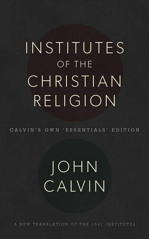 9781848714632-Institutes of the Christian Religion-Calvin, John