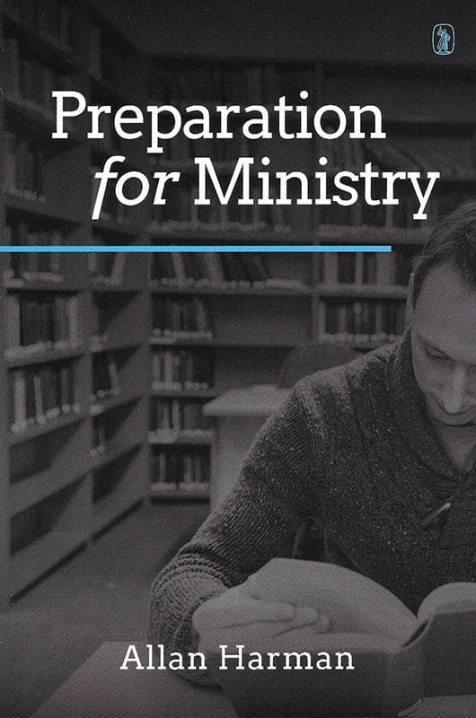 9781848716230-Preparation For Ministry-Harman, Allan M.