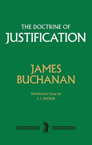 9781848716933-Doctrine of Justification, The-Buchanan, James