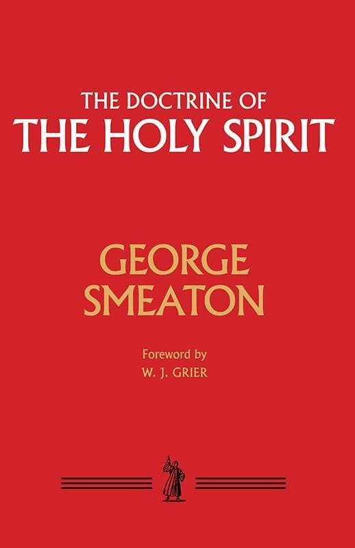 9781848717046-Doctrine of the Holy Spirit, The-Smeaton, George