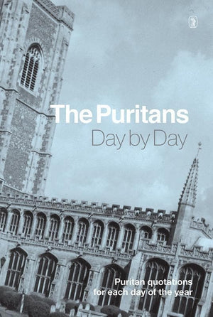 9781848717077-Puritans Day By Day, The-Horn, H. J.