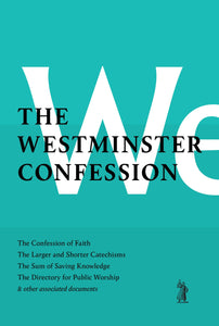 Westminster Confession, The
