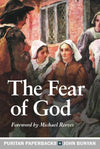 PPB The Fear of God by Bunyan, John (9781848718180) Reformers Bookshop