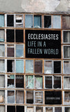 Ecclesiastes: Life in a Fallen World by Shaw, Benjamin (9781848718685) Reformers Bookshop
