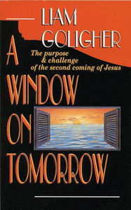 A Window on Tomorrow