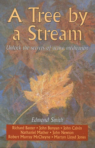 A Tree By a Stream: Unlock the secrets of active meditation