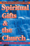 Spiritual Gifts & the Church by Bridge, Donald & Phypers, David (9781857921410) Reformers Bookshop