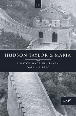 9781857922233-History Makers: Hudson Taylor and Maria: A Match Made in Heaven-Pollock, John