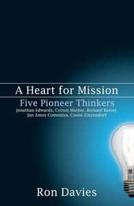 A Heart for Mission: Five Pioneer Thinkers