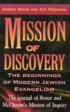 Mission of Discovery: The Beginning of Modern  Jewish Evangelism