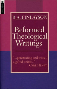 Reformed Theological Writings