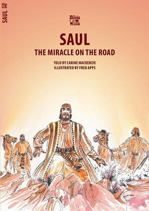 9781857922967-Bible Wise: Saul: The Miracle on the Road-Mackenzie, Carine