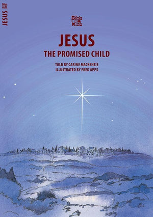 9781857922974-Bible Wise: Jesus: The Promised Child-Mackenzie, Carine