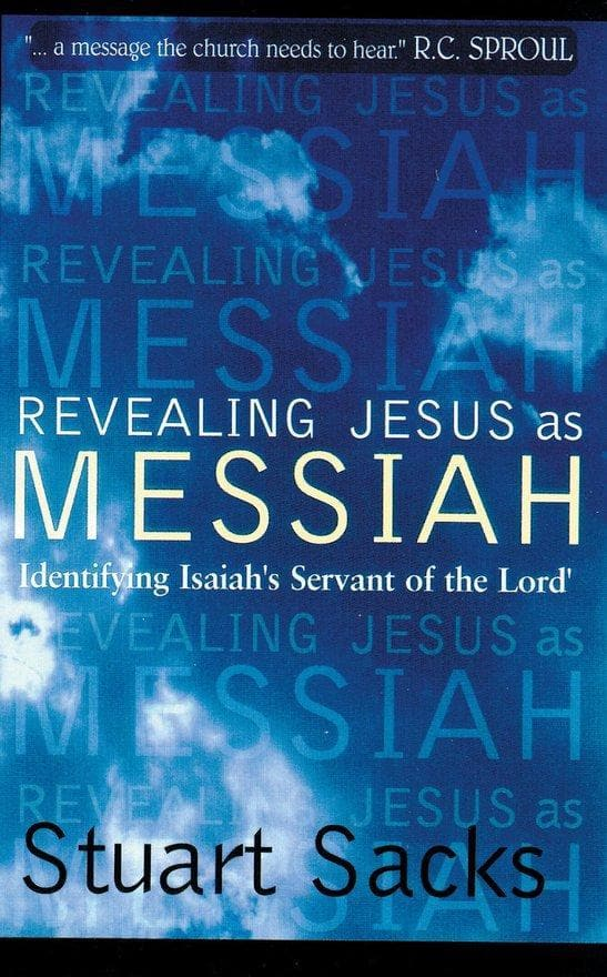 Revealing Jesus As Messiah: Identifying Isaiah's servant of the Lord