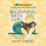 Beginning With God by Gorrell, Nancy (9781857924534) Reformers Bookshop