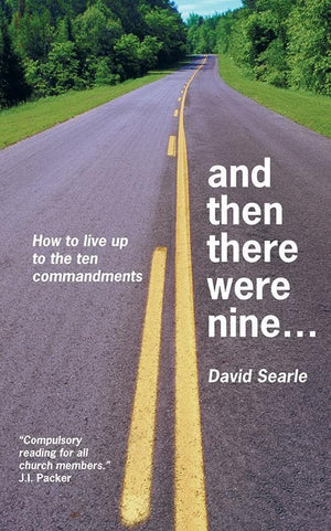 9781857925104-And Then There Were Nine: How to Live Up to the Ten Commandments-Searle, David