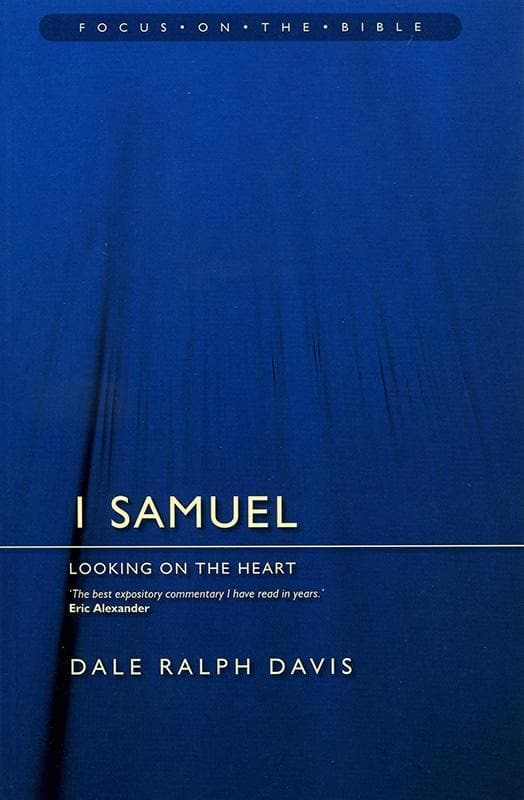 9781857925166-FOTB 1 Samuel: Looking on the Heart-Davis, Dale Ralph