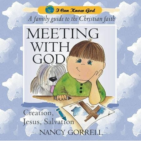 9781857925319-Meeting with God (I Can Know God)-Gorrell, Nancy
