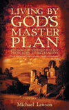Living By God's Master Plan by Lawson, Michael (9781857925418) Reformers Bookshop