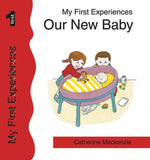 Our New Baby by MacKenzie, Catherine (9781857925470) Reformers Bookshop