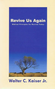 9781857926873-Revive us again-Kaiser Jr., Walter C.