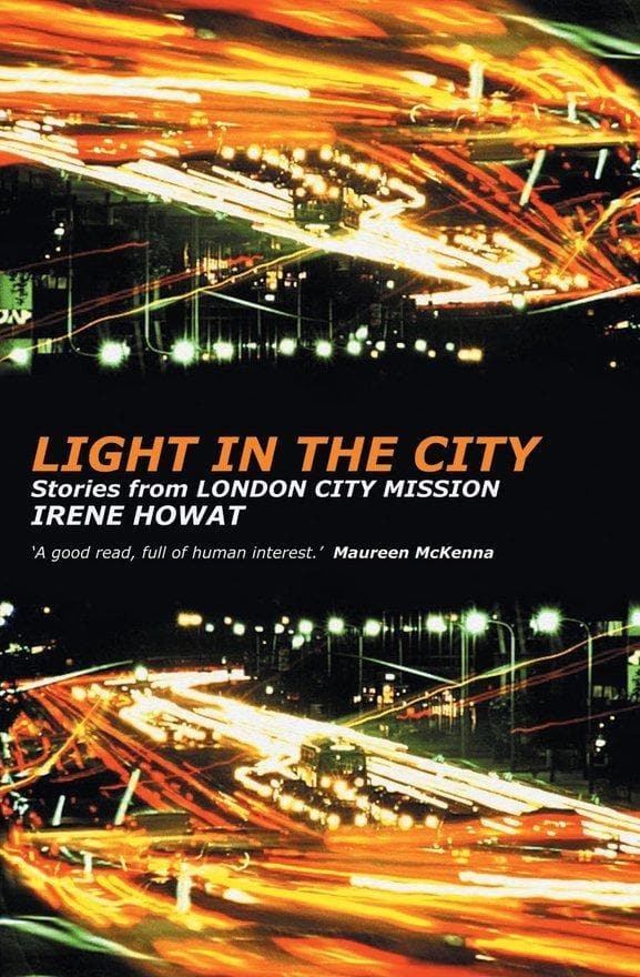 Light in the City: Stories from London City Mission