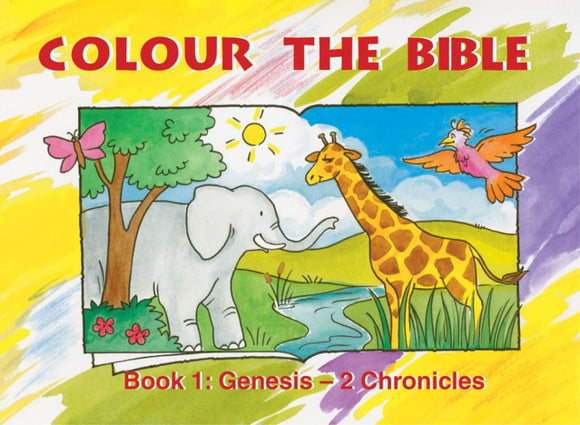 Colour the Bible Genesis to 2 Chronicles