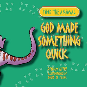 9781857927740-God Made Something Quick-Reeve, Penny