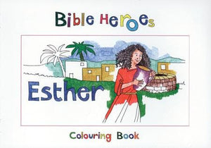 9781857928273-Bible Heroes: Esther (Colouring Book)-Mackenzie, Carine