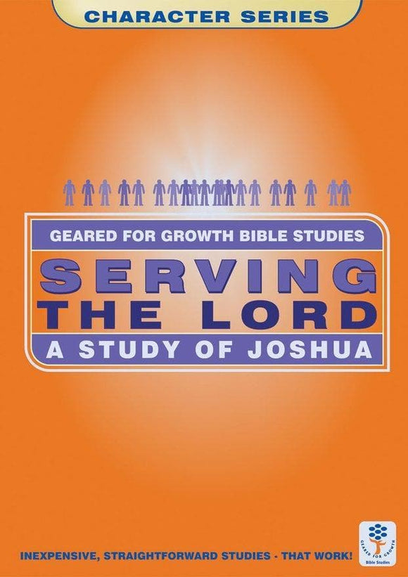Serving the Lord: A Study of Joshua