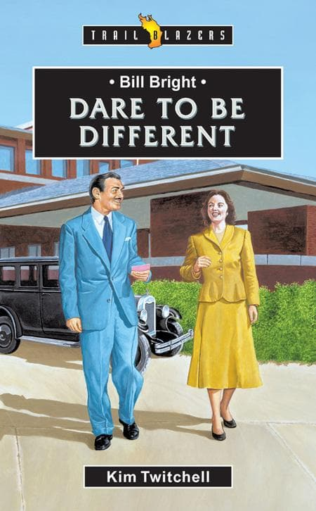 9781857929454-Trailblazers: Dare to Be Different: Bill Bright-Twitchell, Kim