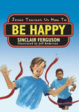 9781857929812-Jesus Teaches Us How to Be Happy-Ferguson, Sinclair