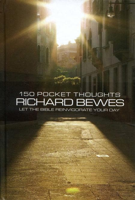 9781857929911-150 Pocket Thoughts: Let the Bible Reinvigorate Your Day-Bewes, Richard