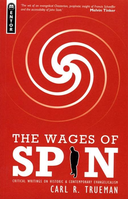 9781857929942-Wages of Spin, The-Trueman, Carl