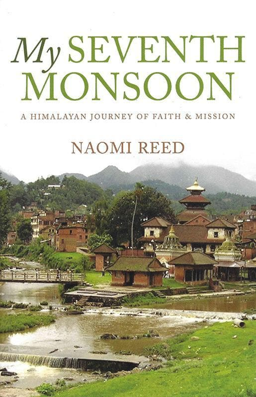 9781860248283-My Seventh Monsoon: A Himalayan Journey of Faith & Mission-Reed, Naomi