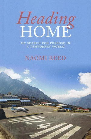 9781860248535-Heading Home: My Search for Purpose in a Temporary World-Reed, Naomi