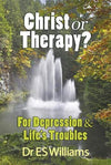 Christ or Therapy? For Depression and Life's Troubles