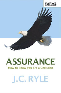 Assurance: How to know you are a Christian