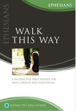 Walk This Way (Ephesians) by Smith, Bryson (9781875245451) Reformers Bookshop