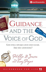9781875245666 Guidance and the Voice of God - Phillip Jensen and Tony Payne